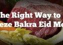 Freeze Bakra Eid Meat