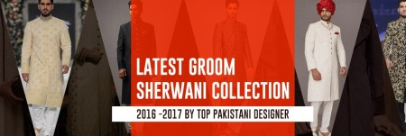 Latest Groom Sherwani Collection 2016 -2017 by Top Pakistani Designer