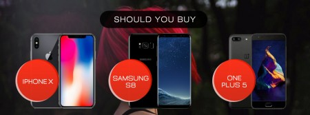 Should-you-buy-an-iPhone-X-or-Samsung-S8-or-One-Plus-5