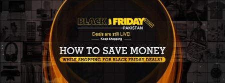 Black Friday 2017 Deals Pakistan